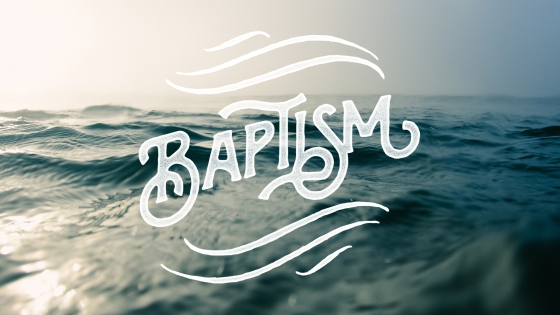 A picture of the sea and the word 'Baptism' over the top