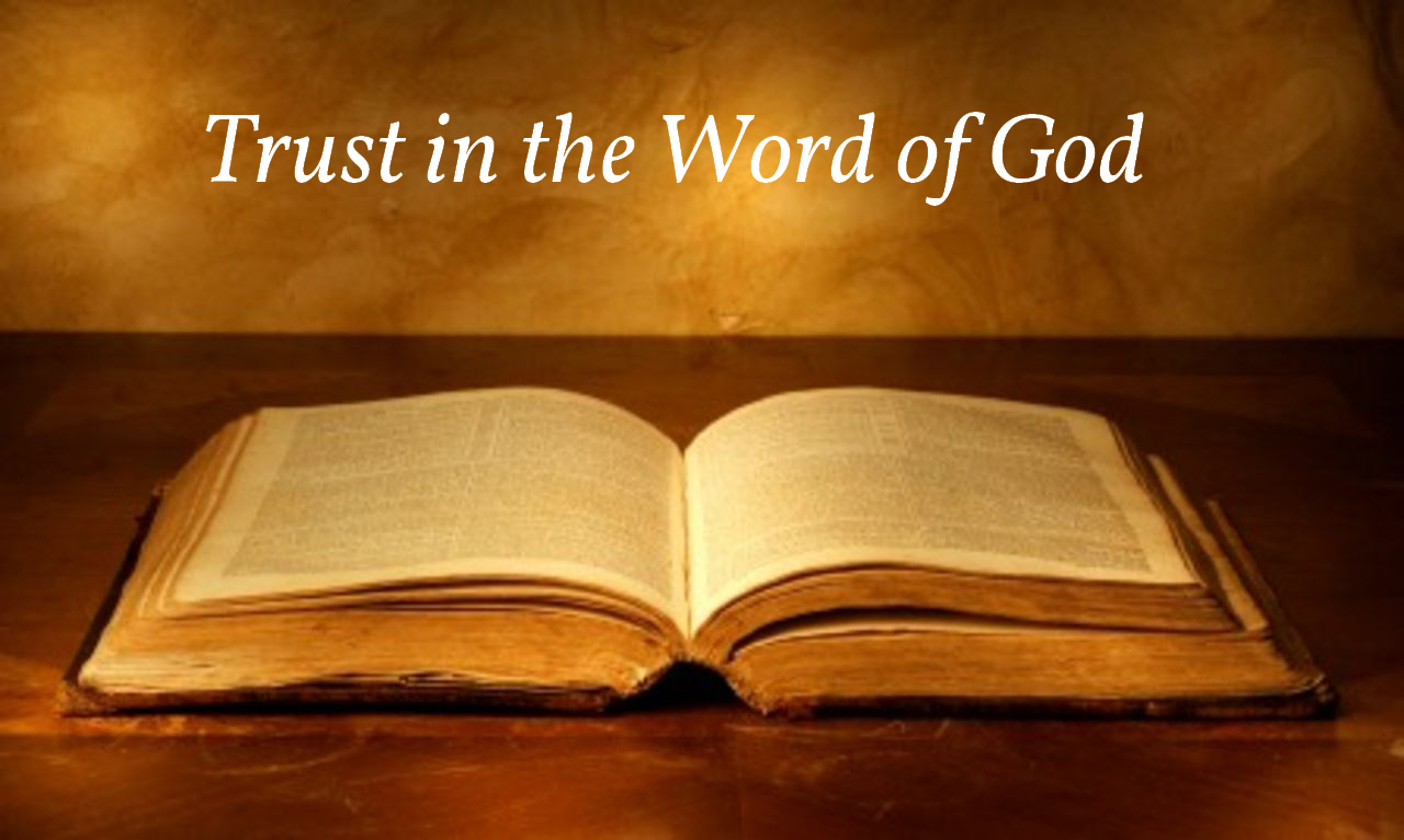 An open Bible and above it the phrase 'Trust in the Word of God'