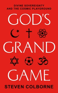 God's Grand Game by Steven Colborne (cover)