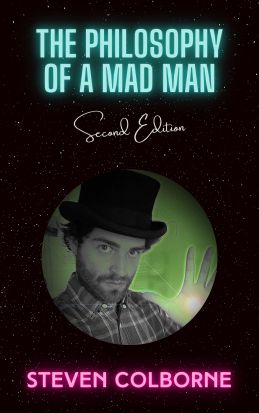 The Philosophy of a Mad Man (Second Edition) 2020